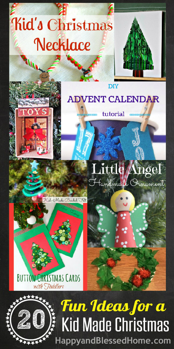 20 Fun Ideas for a Kid Made Christmas with Kids Christmas Crafts Christmas Decor and more HappyandBlessedHome.com