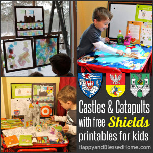 300 Medieval Play for Kids Castles and Catapults with FREE Shields printables for Kids HappyandBlessedHome
