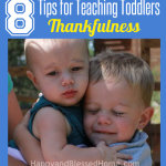 8 Tips for Teaching Toddlers Thankfulness