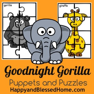 Goodnight Gorilla Puppets and Puzzles HappyandBlessedHome.com
