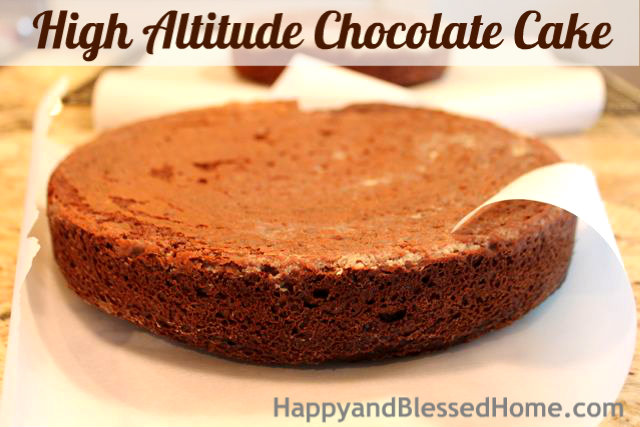 How to Make a High Altitude Chocolate Cake Butter Birthday Party HappyandBlessedHome