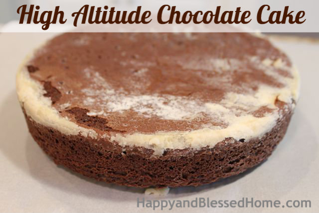 How to Make a High Altitude Chocolate Cake Shortening Birthday Party HappyandBlessedHome