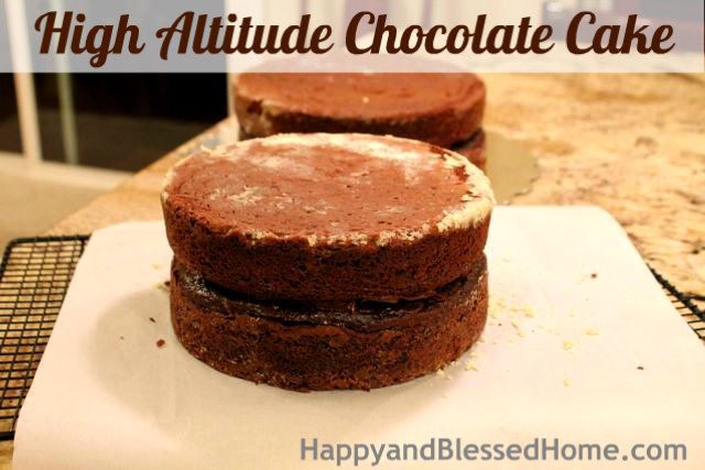 How to Make a High Altitude Chocolate Cake Stack Birthday Party HappyandBlessedHome