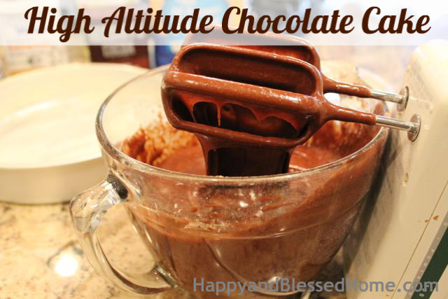 How to Make a High Altitude Chocolate Cake Thick Mix Birthday Party HappyandBlessedHome