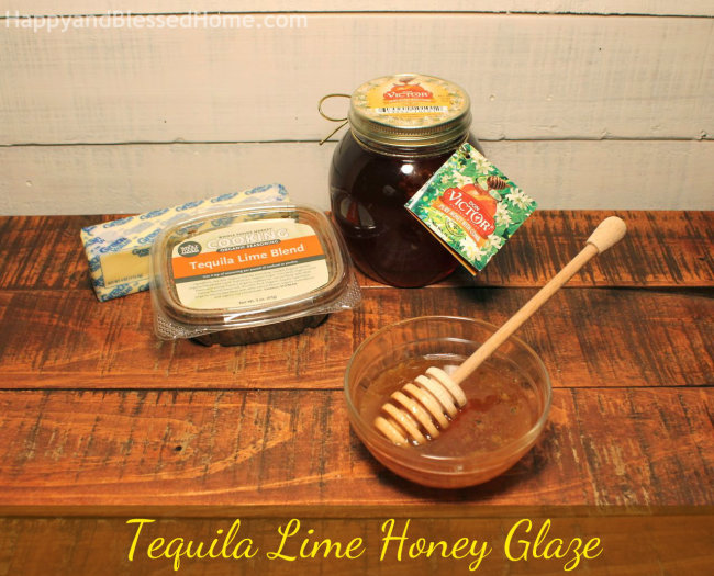 Tequila Lime Honey Glaze Ingredients with Don Victor Honey HappyandBlessedHome.com