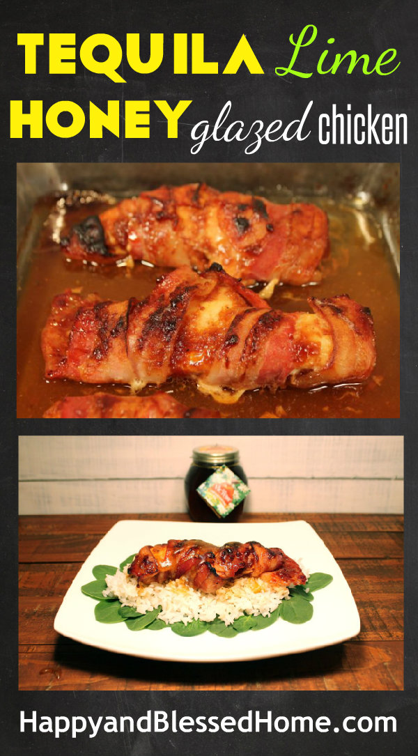 Tequila Lime Honey Glazed Chicken with Bacon Easy Chicken Recipe HappyandBlessedHome.com