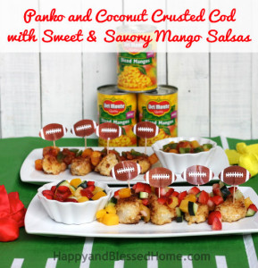 Football Party Food for Superbowl or any Party - Panko and Coconut Crusted Cod and Mango Salsa Recipes from HappyandBlessedHome.com