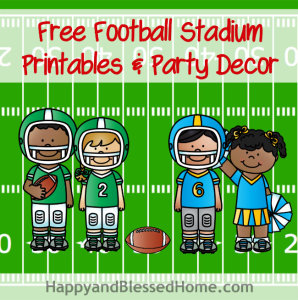 Free Football Stadium Printables and Party Decor from HappyandBlessedHome.com