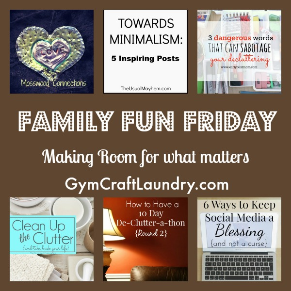 family fun friday decluttering-1