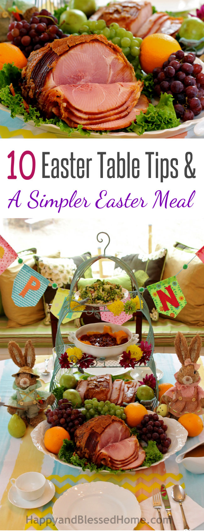 10 Easter Table Tips and A Simpler Easter Meal from HappyandBlessedHome.com