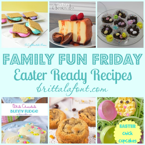 Easter Ready Recipes Family Fun Friday