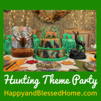 200 Hunting Theme Parties with Camouflage and Duck Dynasty with Decorating and Party Ideas from HappyandBlessedHome