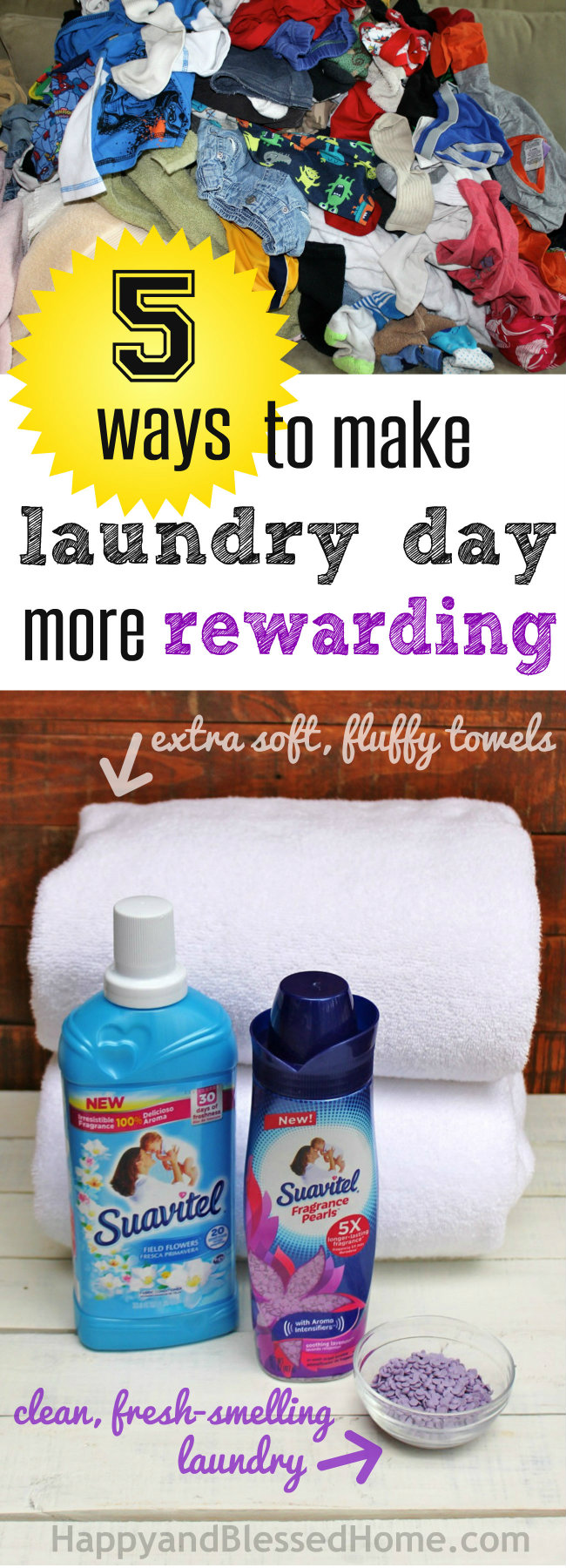 5 Ways to Make Laundry Day More rewarding with soft towels and clean smelling clothes with Suavitel by HappyandBlessedHome.com