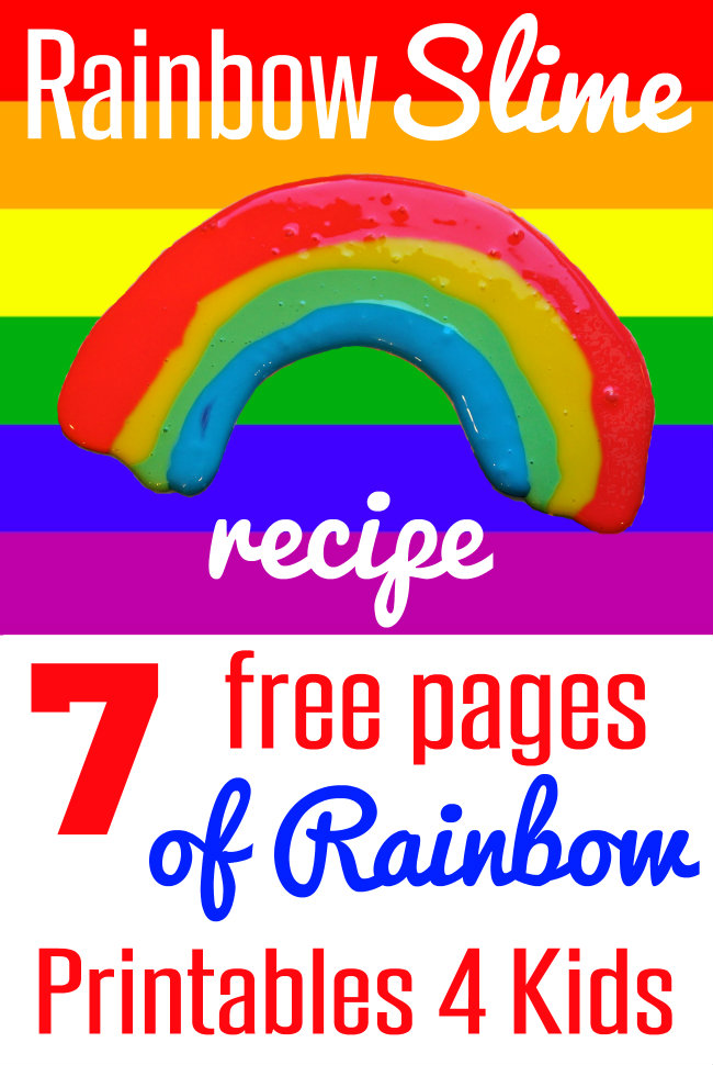 Rainbow Slime Recipe with seven free pages of Rainbow Printables for Kids from HappyandBlessedHome.com