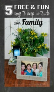 5-FREE-and-Fun-Ways-to-keep-in-touch-with-Family-using-tools-you-can-download-free-on-your-phone-from-HappyandBlessedHome.com_