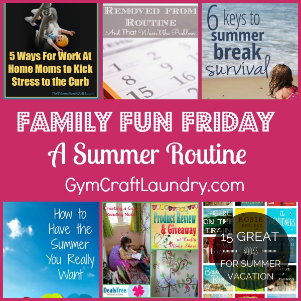summer routine family fun friday