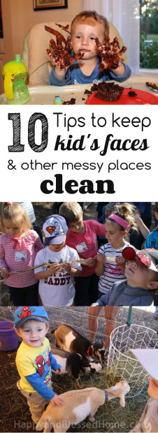 10 Places to Keep Kids Faces and Other Messy Places Clean from HappyandBlessedHome.com