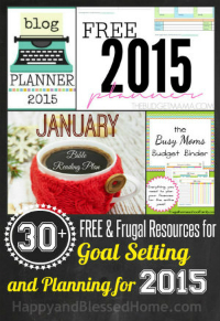 Small 30 plus FREE and Frugal Resources for Setting Goals and Planning for the New Year 2015 size 300 HappyandBlessedHome