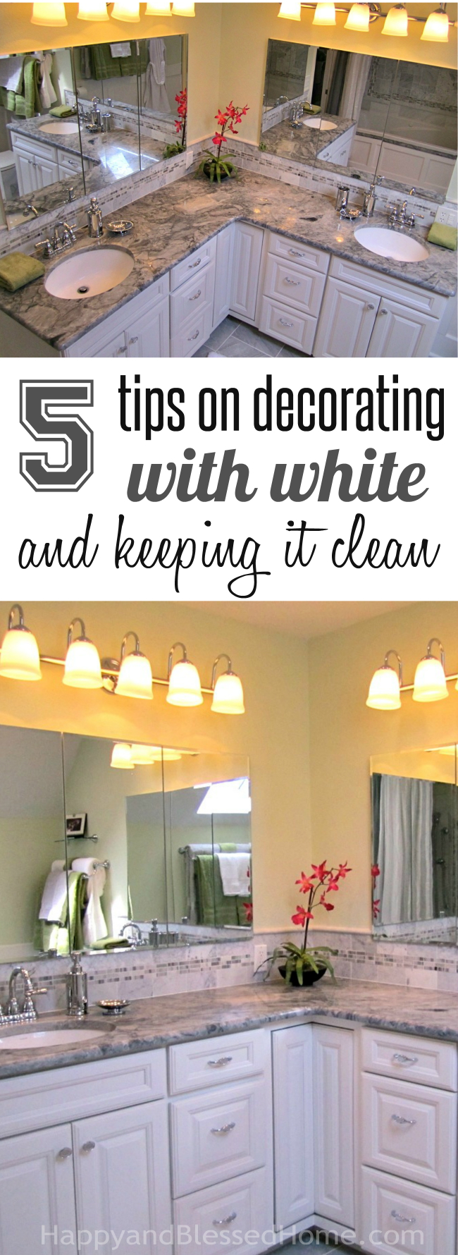 5 Tips on Decorating with white and keeping it clean - from HappyandBlessedHome.com