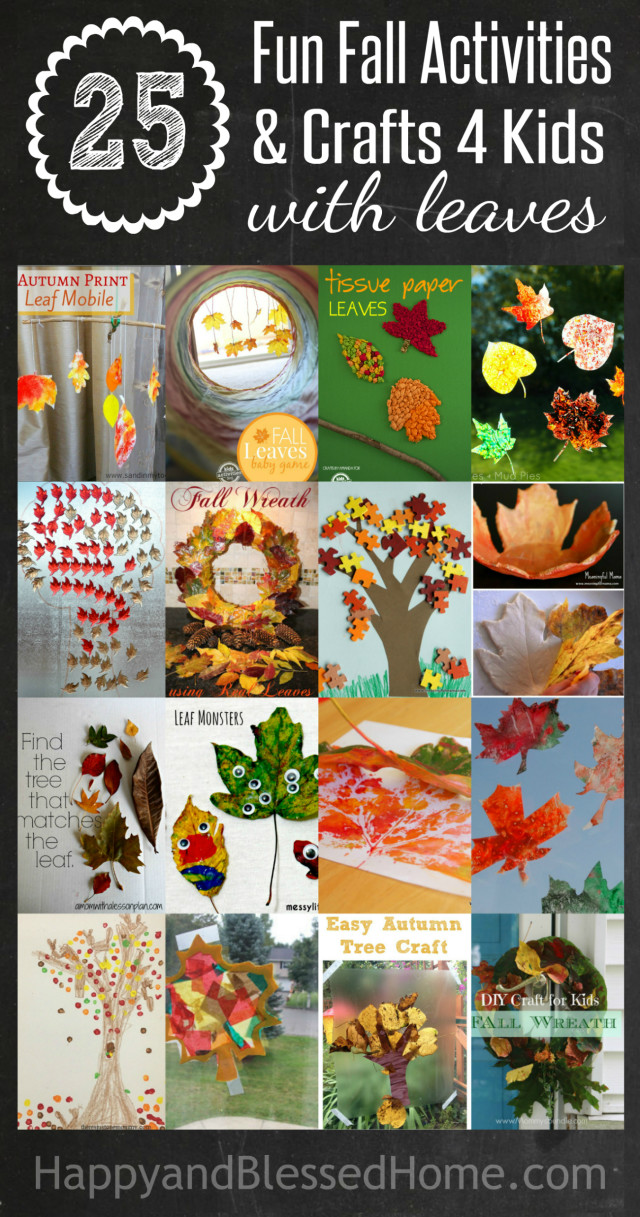 25 Fall Activities And Fall Crafts For Kids With Leaves Happy And