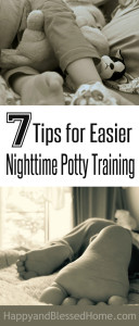 7 Tips for Easier Nighttime Potty Training - safe simple and effective by HappyandBlessedHome.com