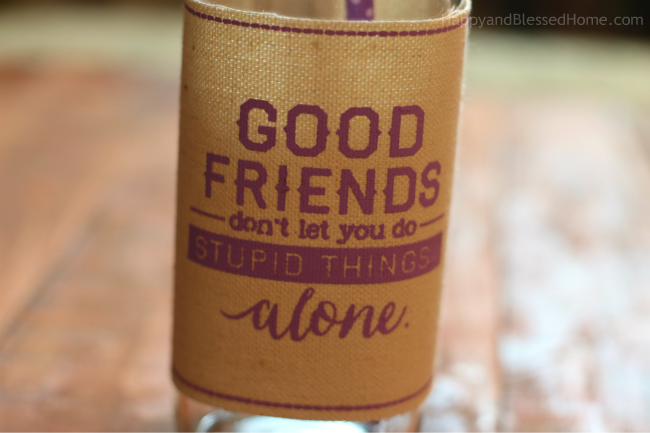Good Friends Don't let you do stupid things alone - a new quote favorite from HappyandBlessedHome.com