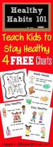 Teach Kids to Stay Healthy with 4 Free Charts perfect for the classroom or bathroom on HappyandBlessedHome.com