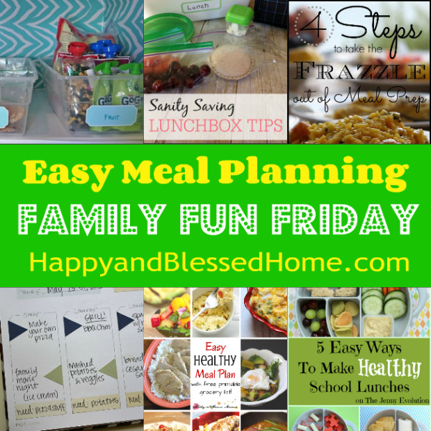 Family Fun Friday Easy Meal Planning including menu ideas and printed planners from HappyandBlessedHome.com