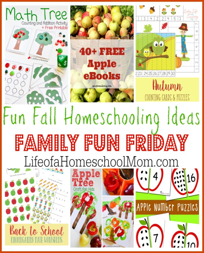 Family Fun Friday Fun Fall Homeschooling Ideas