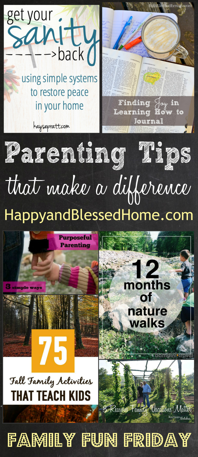 Family Fun ideas and Parenting Tips that Make a Difference at Family Fun Friday from HappyandBlessedHome.com