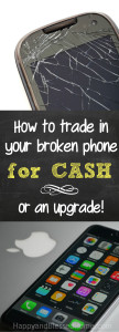 How to trade in your broken phone for cash or an upgrade article by HappyandBlessedHome.com