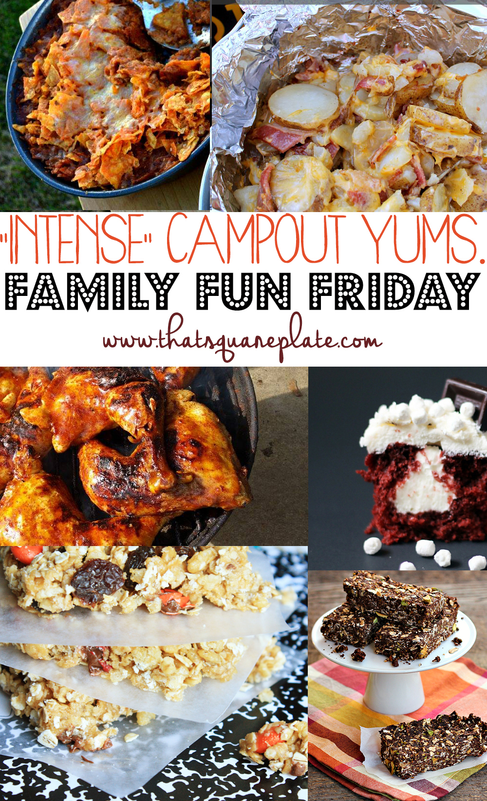 Intense Campout Yums Family Fun Friday
