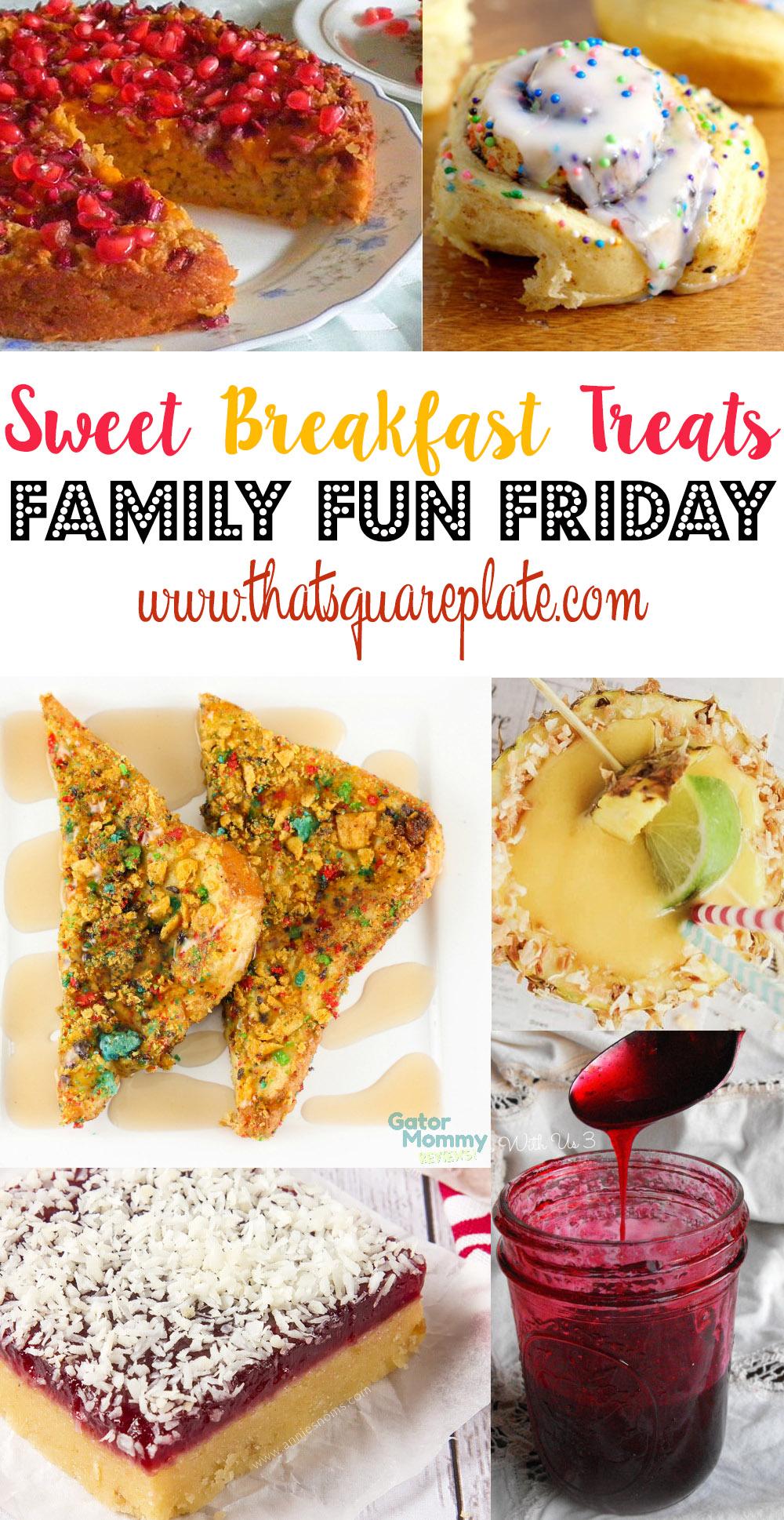 Sweet Breakfast Treats Family Fun Friday PIN