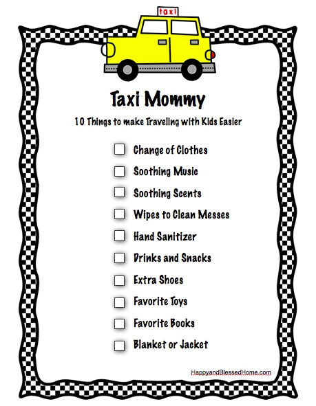 Taxi Mommmy - Fun Free Printable to keep on hand to remind you to bring the things kid's need
