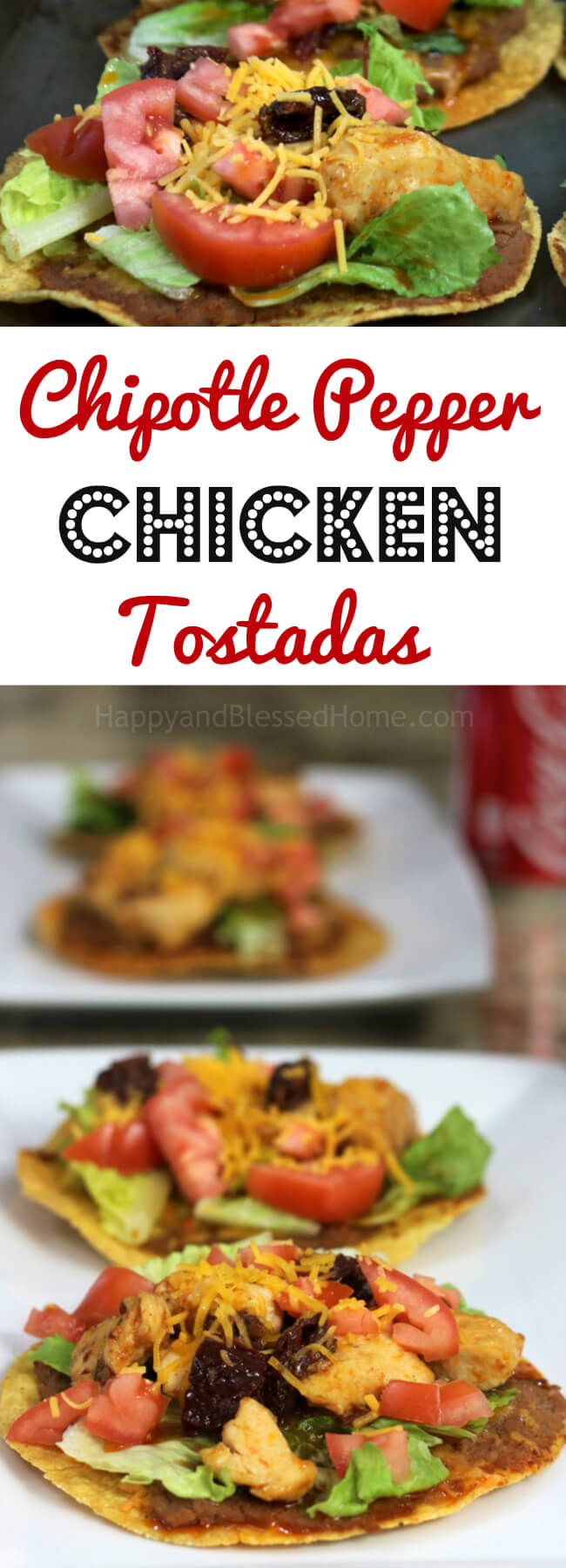 In under 30 minutes you can have a Mexican open faced sandwich Chipotle Pepper Chicken Tostadas
