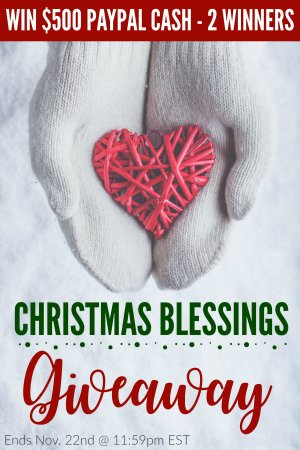 Enter to WIN $500 PayPal Cash in the Christmas Blessings Giveaway - ends Nov 22
