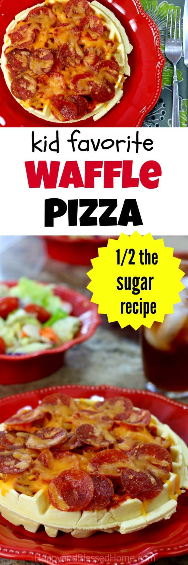 Waffle Pizza with half the sugar? Yes - Please! Easy recipe that quickly becomes a kid favorite!