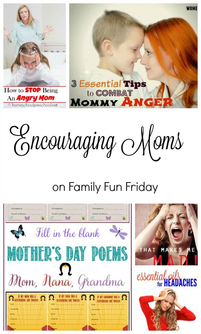 Encouraging Moms on Family Fun Friday