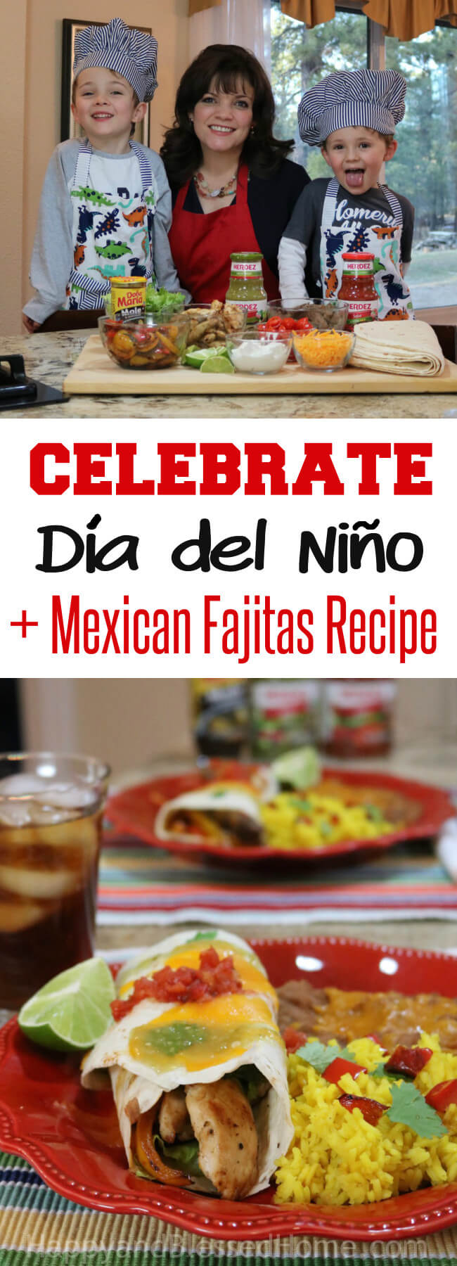 Have fun cooking with Kids with this Easy Mexican Fajitas Recipe and celebrate Día del Niño