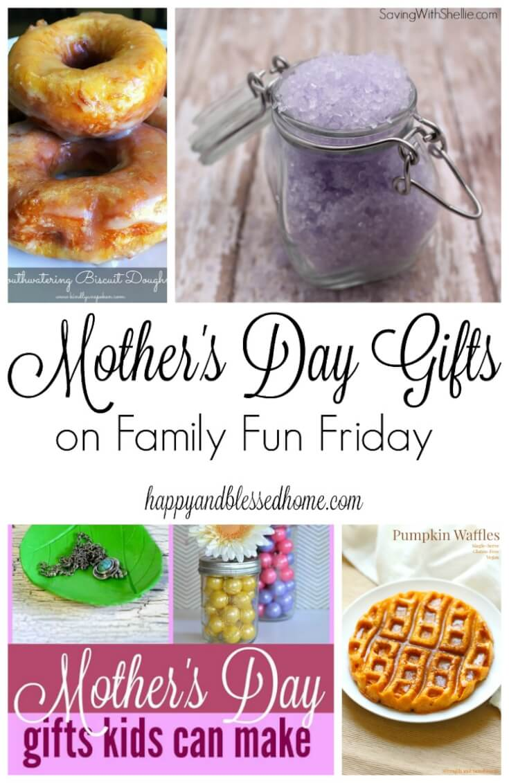 Mother's Day Gifts on Family Fun Friday