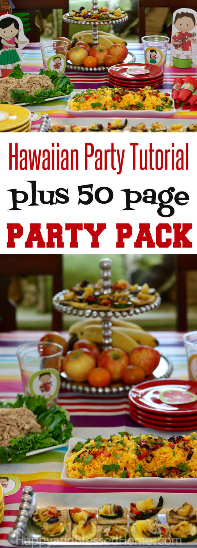 An amazing Party Tutorial plus 50 Page Hawaiian Luau Party Pack and an easy Hawaiian Grilled Summer Vegetables Recipe