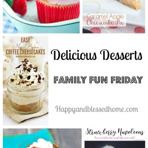 Delicious Desserts on Family Fun Friday