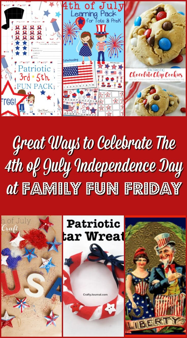 Great-Ways-to-Celebrate-The-4th-of-July-Independence-Day-at-Family-Fun-Friday