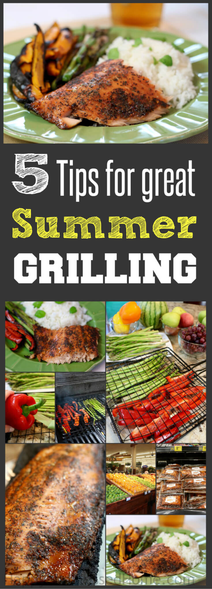 5 Tips for Summer Grilling including Sweet and Spicy Salmon and grilled summer veggies