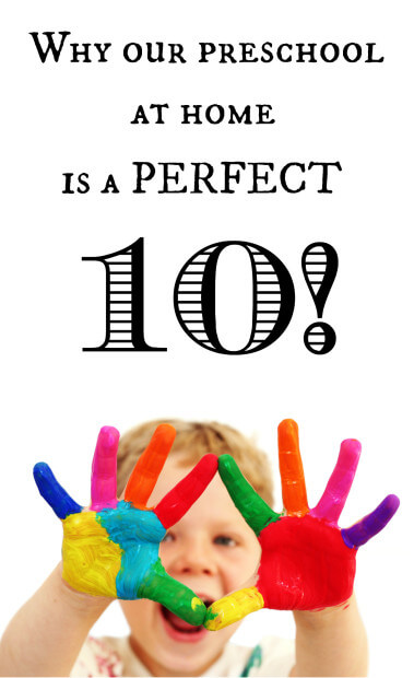 why-our-preschool-at-home-is-a-perfect-10-an-easy-preschool-system-that-works