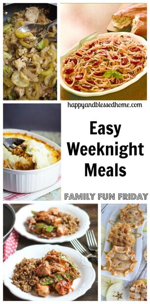 family fun friday easy weeknight meals