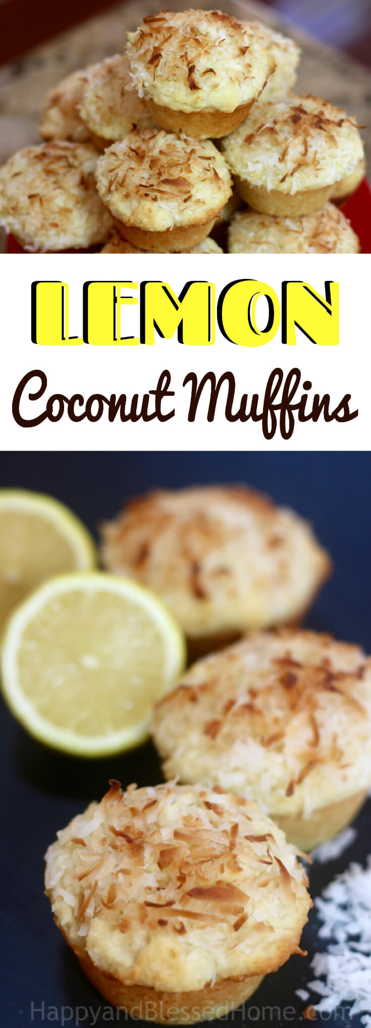 Easy Recipe for Flaky Lemon Coconut Muffins