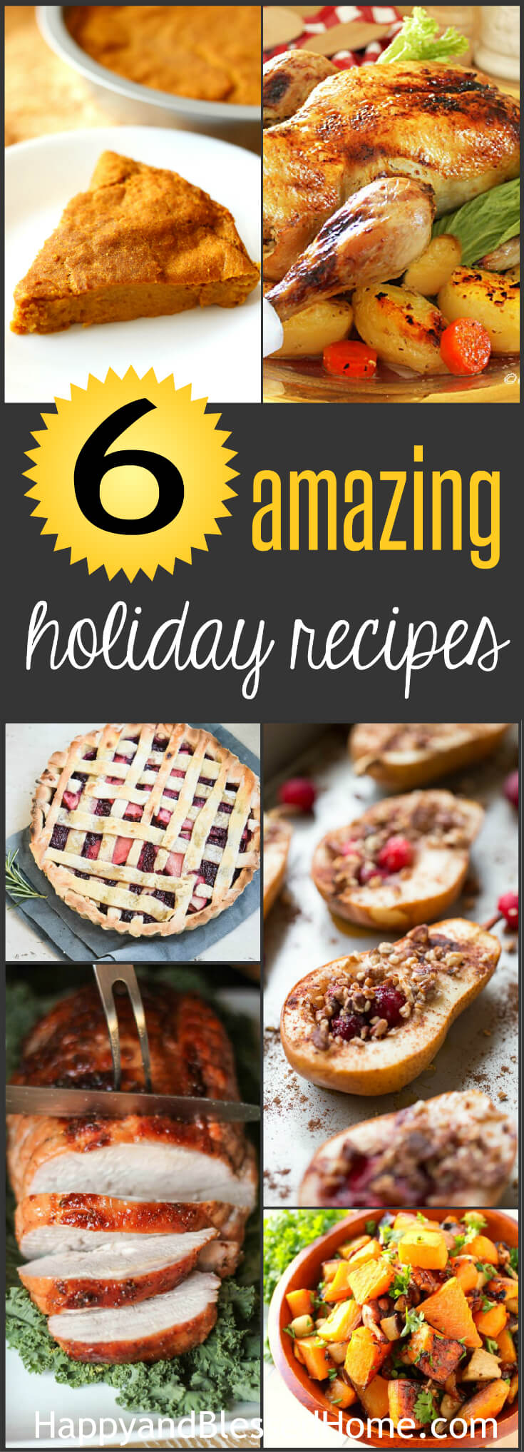 Six Amazing Holiday Recipes the whole family will LOVE!