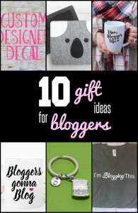 10 Gift Ideas for Bloggers