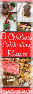 6 Christmas Celebration Recipes